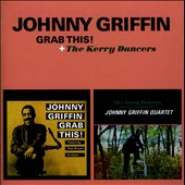 Johnny Griffin: Grab This/The Kerry Dancers [Remastered]