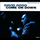 David Gogo: Come On Down [Digipak]
