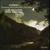 Schubert: Complete Works for Violin and Piano: Sonatas D.384, D.385, D.408 & D.574; Rondo in b; Fantasy in C / Alina Ibragimova, violin; Cédric Tiberghien, piano