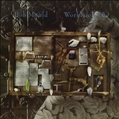 Bob Mould: Workbook [Deluxe Edition] [Digipak]