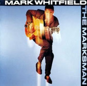 Mark Whitfield: The Marksman