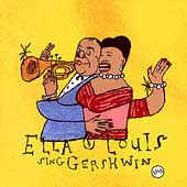 Ella Fitzgerald: Our Love Is Here to Stay: Ella & Louis Sing Gershwin