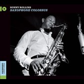 Sonny Rollins: Saxophone Colossus/Work Time