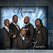 Redeemed: Favor: Live In Jackson Mississippi
