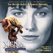 Joseph LoDuca: Xena: Warrior Princess - Bitter Suite [Television Soundtrack]