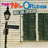 Various Artists: Funky New Orleans: Nola Soul Explosion