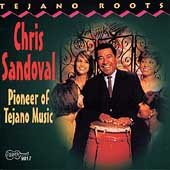 Chris Sandoval: Pioneer of Tejano Music
