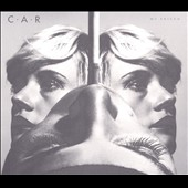 C.A.R.: My Friend [Slipcase]