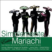 Various Artists: Simplemente: Éxitos Mariachi