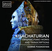 Khachaturian: Piano Works and Ballet Transcriptions / Kariné Poghosyan, piano