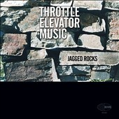 Throttle Elevator Music: Jagged Rocks [5/5]