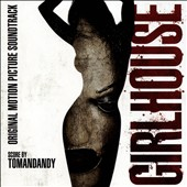 Tomandandy: Girlhouse [Original Soundtrack]