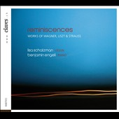 Reminiscences - Miniatures for violin & piano by Wagner, Liszt & Richard Strauss / Lisa Schatzman, violin; Benjamin Engeli, piano