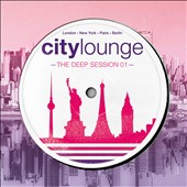 Various Artists: City Lounge: Deep Session 1