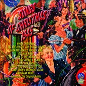 Various Artists: Songs of Christmas 1945 [Sounds of Yesteryear]