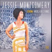 Strum: Music for Strings, composed 2012-15 by Jessie Montgomery (b.1981) / Jessie Montgomery, violin; Catalyst Quartet; PUBLIQuartet