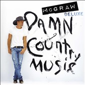 Tim McGraw: Damn Country Music [Deluxe Edition] *