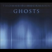Thomas P. Heckmann: Ghosts [Digipak]