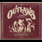 The Outlaws: Los Angeles 1976 [Digipak]