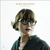Sara Watkins (Fiddle): Young in All the Wrong Ways [Slipcase] *