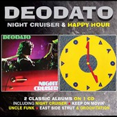 Deodato: Night Cruiser/Happy Hour *