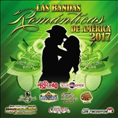Various Artists: Las  Bandas Romanticas de America 2017