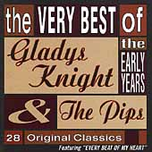 Gladys Knight & the Pips: The Very Best of the Early Years
