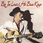 Big Joe Louis & His Blues Kings: The Stars in the Sky