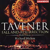 Tavener: Fall and Resurrection / Hickox, Rozario, et al