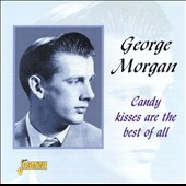 George Morgan: Candy Kisses Are Best of All