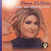 Dena DeRose: I Can See Clearly Now
