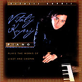 Vitalij Kuprij: Plays the Works of Listz and Chopin: Piano