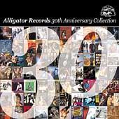 Various Artists: The Alligator Records 30th Anniversary Collection