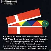 Contemporary Danish Music for Orchestra Vol 1 / Schmidt