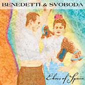 Benedetti & Svoboda: Echoes of Spain *