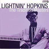 Lightnin' Hopkins: The Tradition Masters