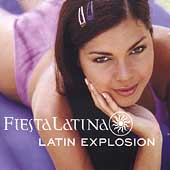 Various Artists: Latin Explosion: Fiesta Latina