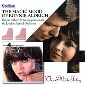 Ronnie Aldrich: That Aldrich Feeling/The Magic Mood of Ronnie Aldrich