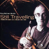 Perry Robinson: Still Travelling