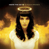 Haste the Day: Burning Bridges