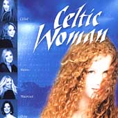 Celtic Woman: Celtic Woman [Manhattan]