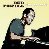 Bud Powell: The Very Best