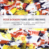 Dickinson: Pianos, Voices and Brass / Söderstrom, et al