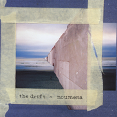 The Drift: Noumena