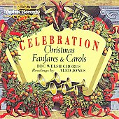 BBC Welsh Chorus: Celebration - Christmas Fanfares & Carols