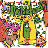 Aaron Vande Wege: Picklehead and Other Dilly Songs *