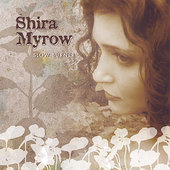 Shira Myrow: Slow Burner *