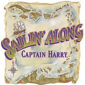 Captain Harry: Sailin' Along