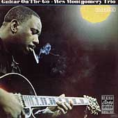 The Wes Montgomery Trio/Wes Montgomery: Guitar on the Go *