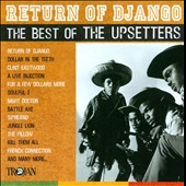 The Upsetters: Return of Django: The Best of the Upsetters